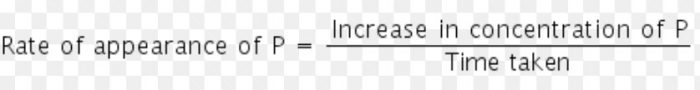 The rate of increase in concentration of P (products)