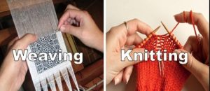 Weaving and Knitting